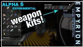 ★ Empyrion Galactic Survival alpha 6 gameplay - Weapon kits - Part 9 - Empyrion alpha 6