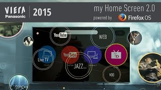 Panasonic VIERA 2015 powered by Firefox OS | Beyond Smart Features