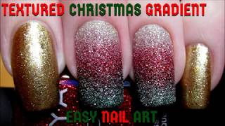 Easy Textured Christmas Gradient DIY Nail Art Tutorial