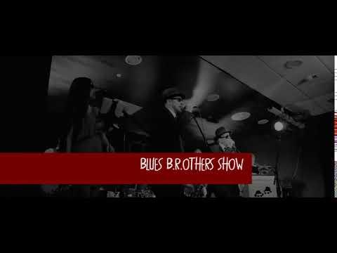 Blues B.R.others Show élő koncert, tánc és show elemekkel!