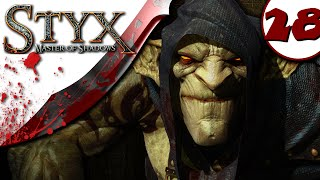 Styx Master of Shadows Gameplay - Part 28 - NO COMMENTARY - Walkthrough