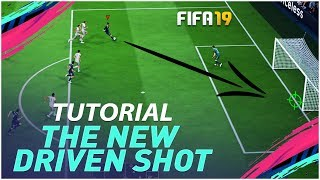 FIFA 19 THE NEW DRIVEN SHOTS FINISHING TUTORIAL !!! HOW TO SCORE GOALS - NEW SHOOTING TECHNIQUE !!!