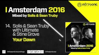 #14. Solis & Sean Truby with Ultimate & Stine Grove - Your Dawn (Amsterdam 2016)