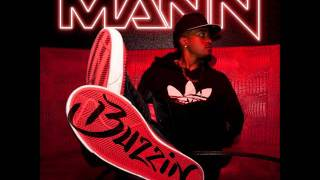 Mann - Buzzin [Official] [Lyrics in description]