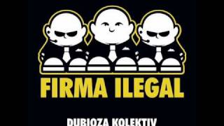 Dubioza Kolektiv - Firma Ilegal