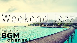 Summer Weekend Jazz - Relaxing Jazz Hip Hop Instrumental Cafe Music for Lazy Weekend
