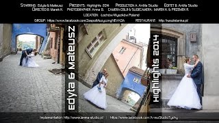 █▬█ █ ▀█▀ 2014 Edyta & Mateusz - Highlights 2014 - AnMa Studio Video DSLR