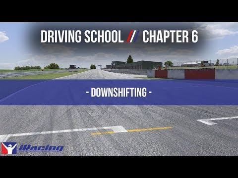iRacing.com Driving School Chapter 6: Downshifting