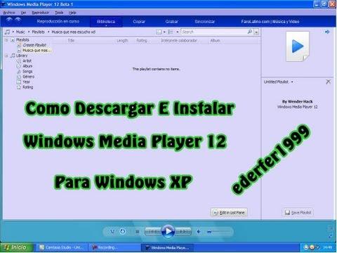 Como Descargar e Instalar Windows Media Player 12 Para Windows XP