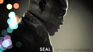 Seal - Lets Stay Together [Audio]