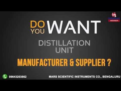 Distillation Unit by Mars Scientific Instruments Co., Bengaluru