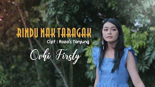 Download lagu Lagu minang terbaru |  Ovhi Firsty - RINDU NAK TARAGAK ( )