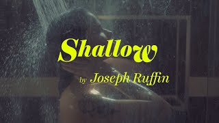 Ruffin - Shallow