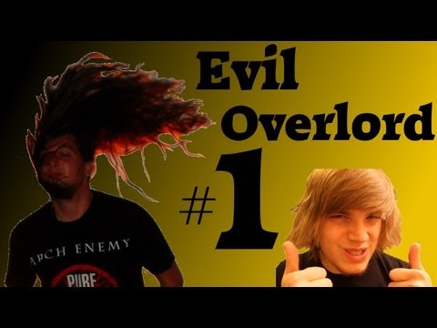 EVIL OVERLORD 1 - Die erste Unterwerfung (iBlali)