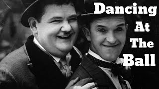 Laurel and Hardy | Dancing at the Ball | A tribute for Laurel and Hardy