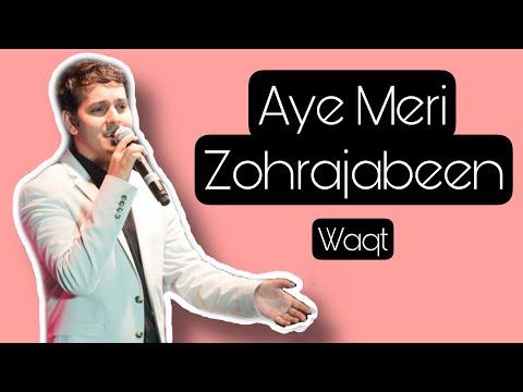 Aye meri zohrajabeen - Manna Dey - Waqt - rendered by Sagar...