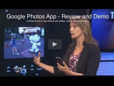 Google Photos App Review & Demo.  Free photo backup, editing, movies, stories and more
