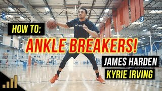 How to: BREAK ANKLES like Kyrie Irving and James Harden! [BASKETBALL CROSSOVER MOVES]