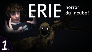 UN HORROR DA INCUBO!! - Erie - Parte 1 [in Webcam LIVE] + Download Link!