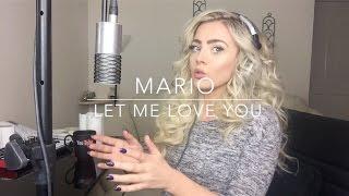 download lagu Mario - Let Me Love You  Cover gratis