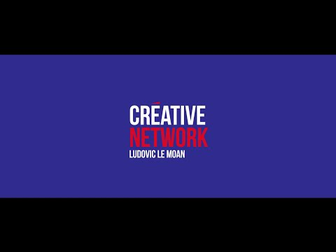 Créative France - Ludovic Le Moan