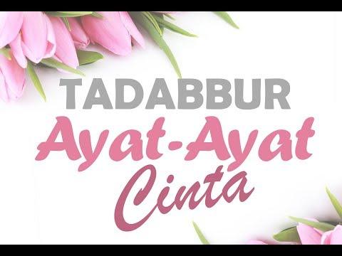 Tadabbur Ayat-Ayat Cinta - Ustadz Dr. Firanda Andirja
