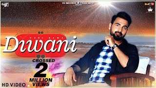 Diwani Official Video  Guri Bawa  Latest Punjabi S