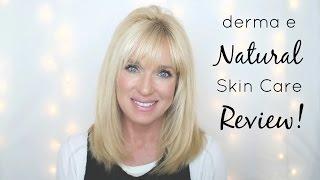 Derma E Natural Skin Care Review! Anti-Aging Skin Care!