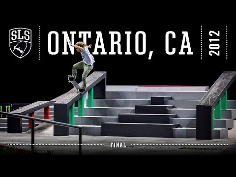 2012 SLS World Tour: Ontario, CA | FINAL | Full Broadcast