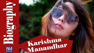Karishma Manandhar Biography || Nepali Actress Biography || Nepali Movies Channel