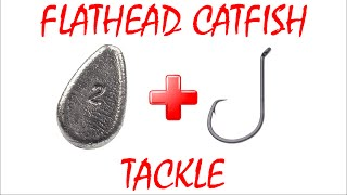 Tackle+Rigs for Flathead Catfish(How to Catch Flathead Catfish #3)