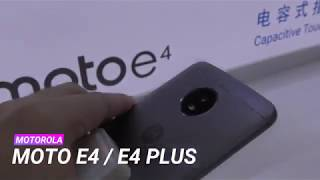 Moto E4 and E4 Plus first impression, specifications and price in India Rs. 8,999 and Rs. 9999