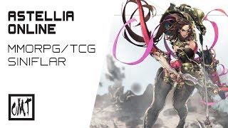 Astellia Online - MMORPG/TCG (Sınıflar)