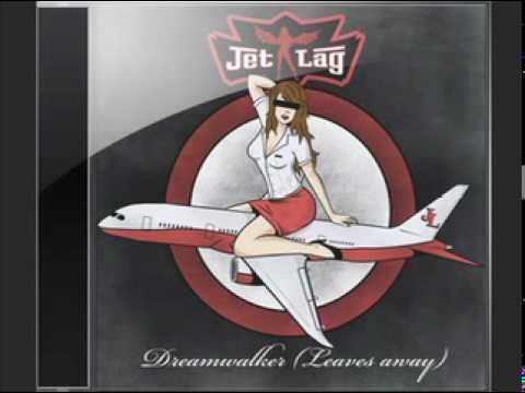 Jet Lag Project - Dreamwalker (Leaves Away)