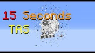 [TAS] 15 Seconds [Minecraft] (04:31.15)