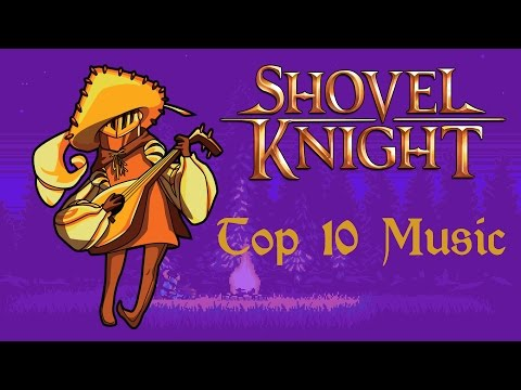 My Top 10 Music Tracks from Shovel Knight
