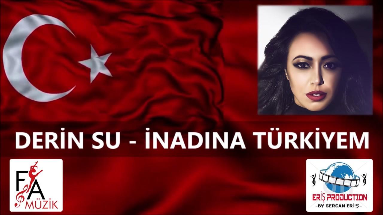 Derin Su - İnadına Türkiyem (Official Lyric Video)