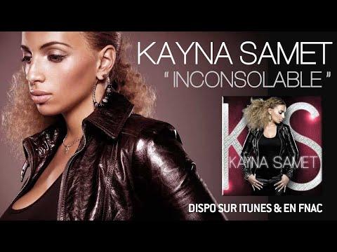 Kayna Samet - Inconsolable