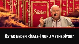 Necmi İlgen - Üstad Neden Risale-i Nuru Methediyor?