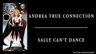 Watch Andrea True Connection Sally Cant Dance video