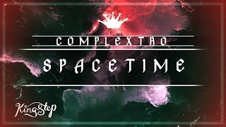 [Complextro] : Walter Beds & K-DeeJays - Spacetime [King Step]