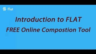 Write Your Music With This FREE Online Composition Tool FLAT VideoMp4Mp3.Com