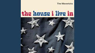 The Mavericks The House I Live In