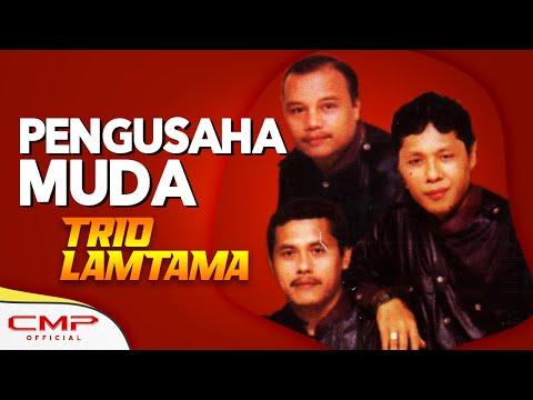 Trio Lamtama Vol. 4 - Pengusaha Muda