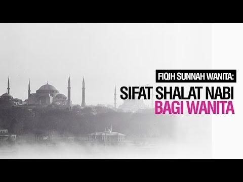 Sifat Shalat Nabi (Kajian Muslimah) - Ustadz Ahmad Zainuddin Al-Banjary