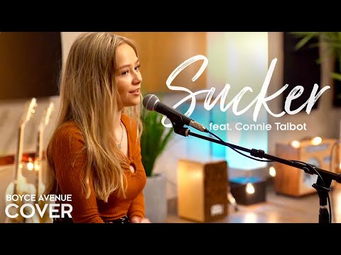 Sucker - Jonas Brothers (Boyce Avenue Ft. Connie Talbot Acoustic Cover) On Spotify & Apple