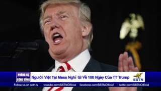 PHÓNG SỰ CỘNG ĐỒNG: 100 ngày đầu tiên của Tân Tổng Thống Trump ra sao?
