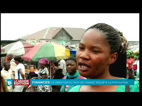 La variation du Taux de change inquiète la population Congolaise