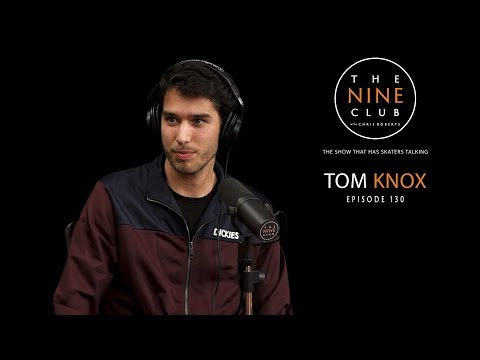 Tom Knox | The Nine Club With Chris Roberts - Episode 130