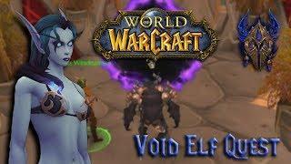 World of Warcraft - Allied Race: Void Elf quest